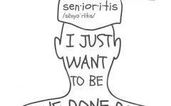 Senioritis: An epidemic