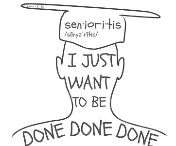 Senioritis: An epidemic